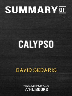 cover image of Summary of Calypso by David Sedaris (Trivia/Quiz for Fans)