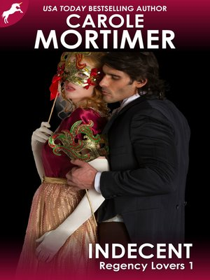 cover image of Indecent (Regency Lovers 1)