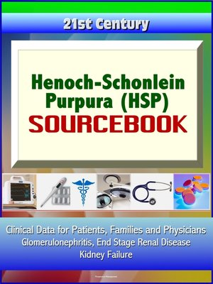 cover image of 21st Century Henoch-Schonlein Purpura (HSP) Sourcebook