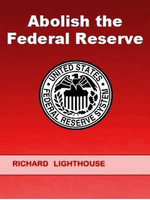 cover image of Abolish the Federal Reserve