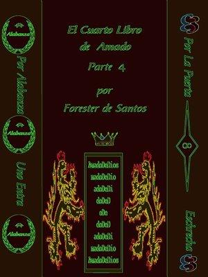cover image of El Cuarto Libro de Amado Parte 4