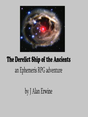 cover image of The Derelict Ship of the Ancients