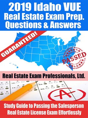cover image of 2019 Idaho VUE Real Estate Exam Prep Questions, Answers & Explanations