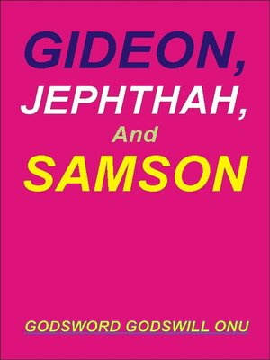 cover image of Gideon, Jephthah, and Samson