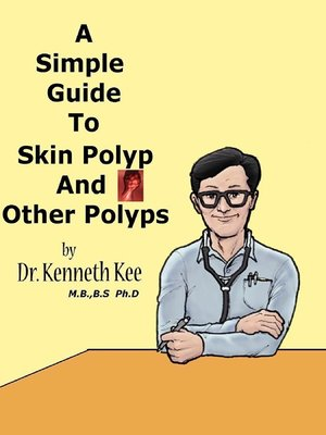 cover image of A Simple Guide to Skin Polyp and Other Polyps