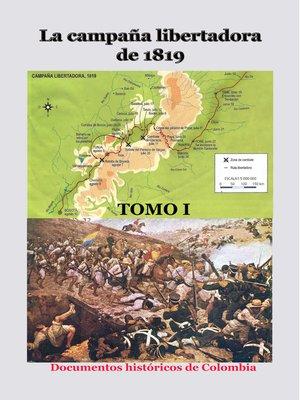 cover image of La campaña libertadora de 1819 Tomo I