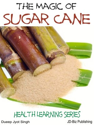 cover image of The Magic of Sugar Cane