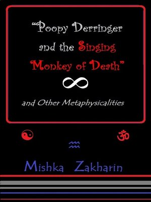 cover image of 'Poopy Derringer and the Singing Monkey of Death' and Other Metaphysicalities