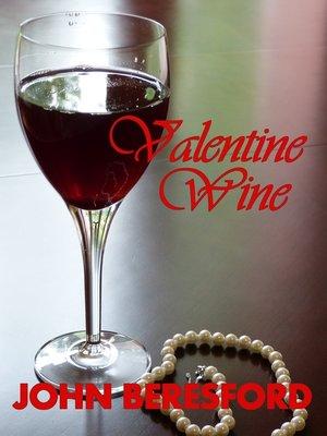 cover image of Valentine Wine