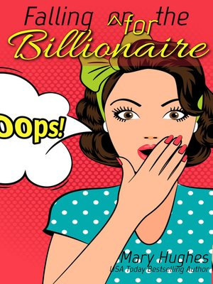 cover image of Falling for the Billionaire