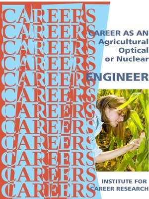 cover image of Career As an Agricultural, Optical, Or Nuclear Engineer