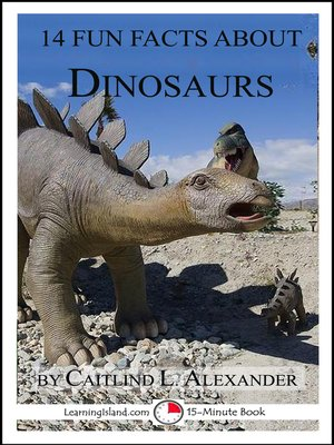 cover image of 14 Fun Facts About Dinosaurs
