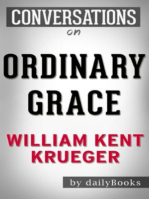 Ordinary grace by william kent krueger overdrive rakuten ordinary grace fandeluxe Document