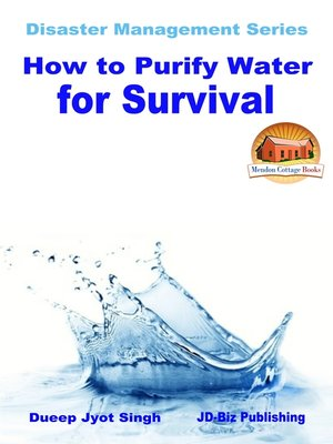 cover image of How to Purify Water for Survival
