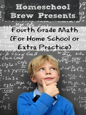 cover image of Fourth Grade Math (For Home School or Extra Practice)
