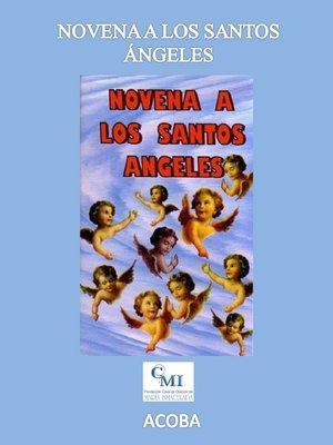 cover image of Novena a los Santos Ángeles