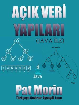 cover image of Açık Veri Yapıları (Java ile)