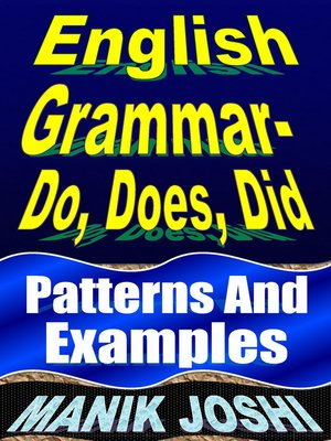cover image of English Grammar– Do, Does, Did