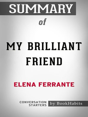 cover image of Summary of My Brilliant Friend by Elena Ferrante / Conversation Starters