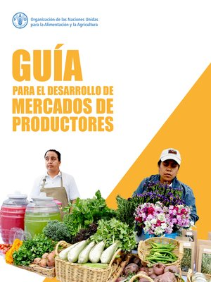 cover image of Guía para el desarrollo de los mercados de productores