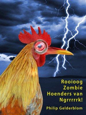 cover image of Rooioog Zombie Hoenders van Ngrrrrk!