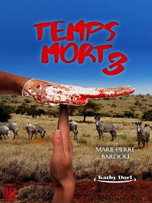 cover image of Temps mort (Saison 3)