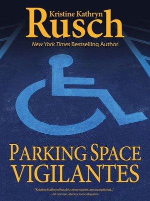 cover image of Parking Space Vigilantes
