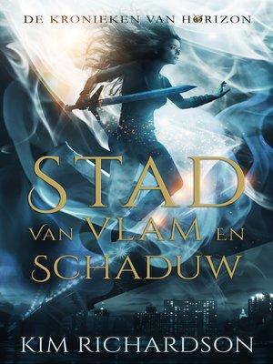 cover image of Stad van Vlam en Schaduw