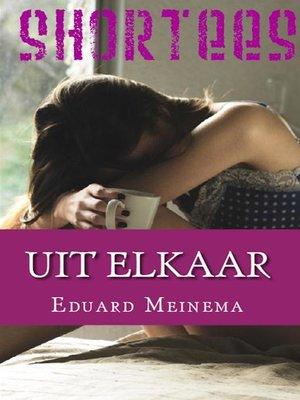 cover image of Uit elkaar