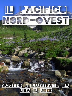 cover image of Il Pacifico Nord-Ovest
