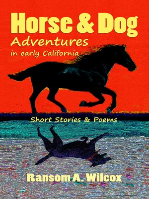 cover image of Horse & Dog Adventures in Early California