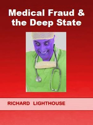 cover image of Medical Fraud & the Deep State