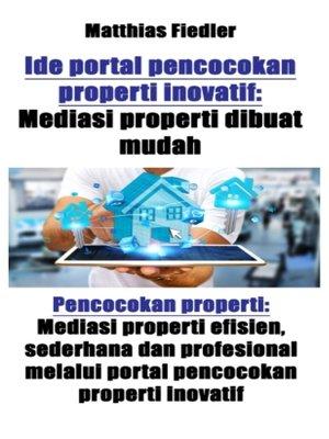 cover image of Ide portal pencocokan properti inovatif
