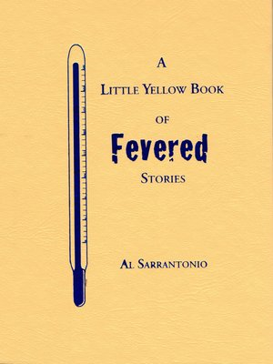cover image of A Little Yellow Book of Fevered Stories