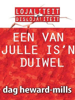 cover image of Een van julle is 'n duiwel