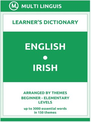 cover image of English-Irish Learner's Dictionary (Arranged by Themes, Beginner--Elementary Levels)