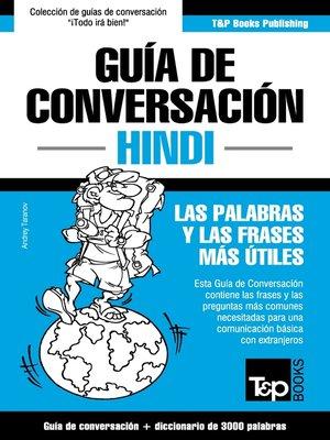 cover image of Guía de Conversación Español-Hindi y vocabulario temático de 3000 palabras