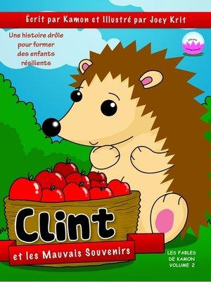 cover image of Clint et les mauvais souvenirs
