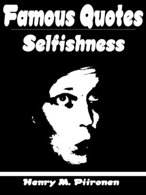 cover image of Famous Quotes on Selfishness