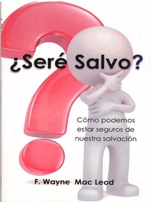 cover image of ¿Seré Salvo?