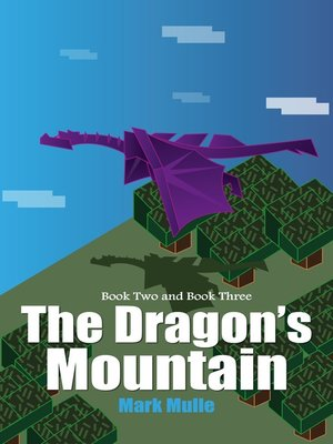 cover image of The Dragon's Mountain, Book 2 and Book 3
