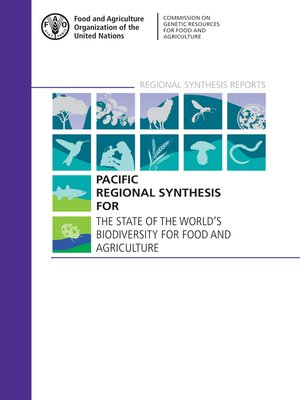 cover image of Pacific Regional Synthesis for the State of the World's Biodiversity for Food and Agriculture