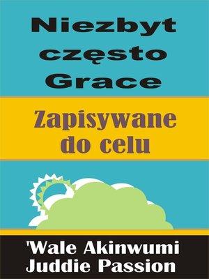 cover image of Niezbyt często Grace Zapisywane do celu