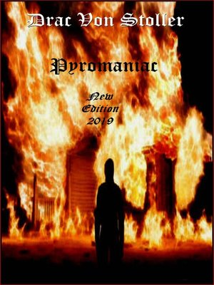 cover image of Pyromaniac