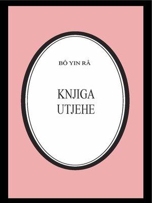 cover image of Knjiga utjehe