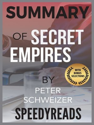cover image of Summary of Secret Empires by Peter Schweizer