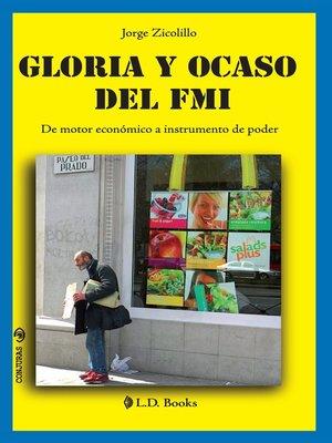 Gloria Y Ocaso Del Fmi De Motor Econ Mico A Instrumento
