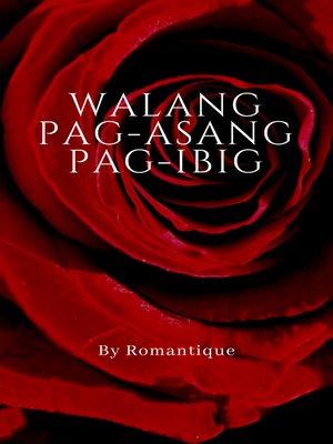 cover image of Walang Pag-asang Pag-ibig