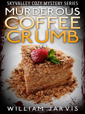 cover image of Murderous Coffee Crumble #4