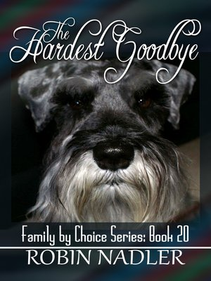 cover image of The Hardest Goodbye